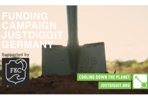 COOLING DOWN THE PLANET – Kick-start Justdiggit Germany