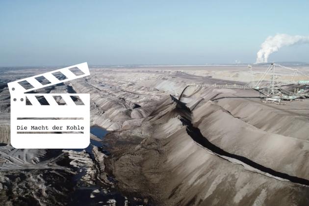"""""""Die Macht der Kohle"""" – Unterstützung eines Dokumentarfilms über Pödelwitz"""