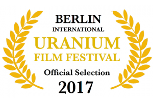 Internationales Uranium Film Festival Berlin #IUFFBerlin